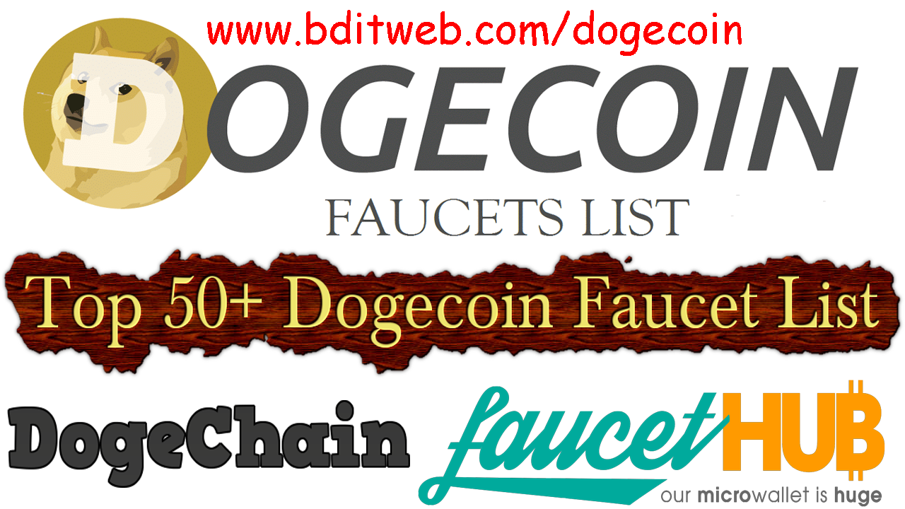 Dogecoin Faucet List - Earn Free DOGE 5 to 0.1 Per Claim 2018 Update